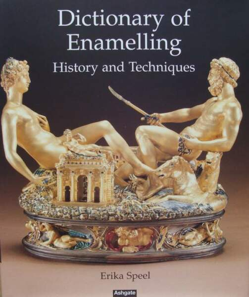 Dictionary of Enamelling - History and Techniques livre,book,buch,boek,libro