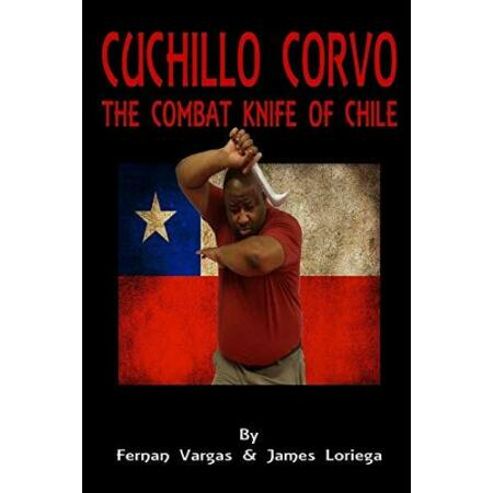 img-Cuchillo Corvo Combat Knife of Chile, Loriega, James 9781365828584 New,,