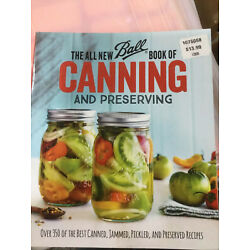 The All New Ball Book of Canning and Preserving: Over 350 of the Best Canned,