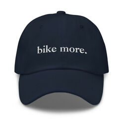 Bike More Men's and Women's Bicycling Cycling Embroidered Dad Hat Cap Clothing