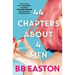 44 Chapters About 4 Men, Easton, BB