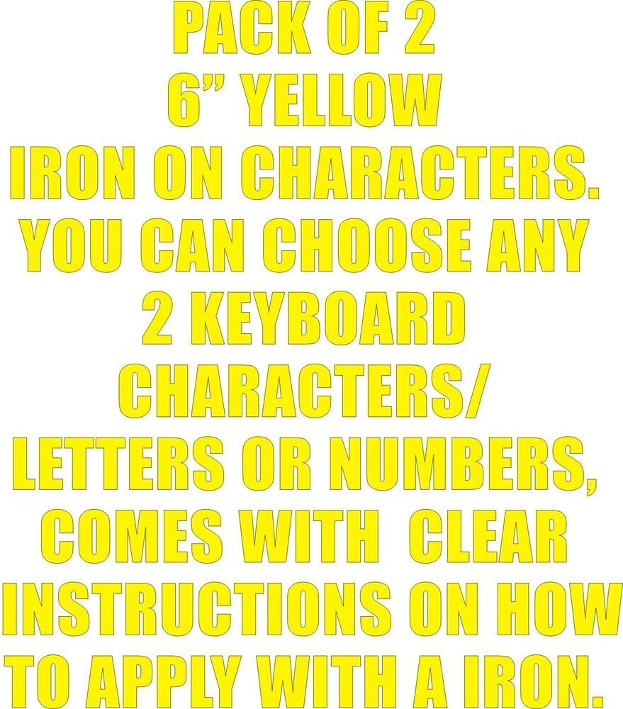 Pack Of 2 X 6 Yellow Iron On Characters Letters Or Numbers Vinyl