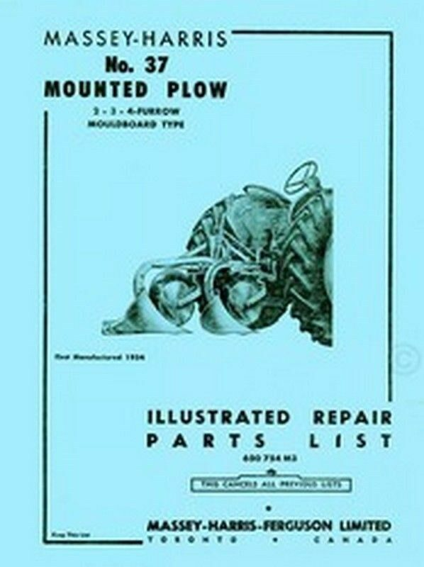Massey Harris 37 Mounted Plow Repair Parts List Manual