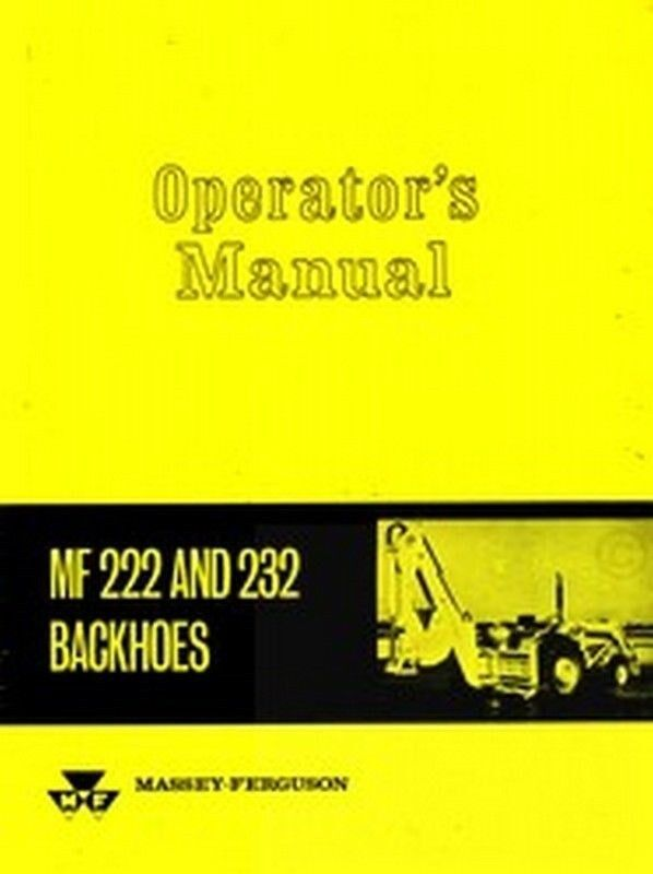 Massey Ferguson Mf 2135 3165 200 300 222 Backhoe Manual