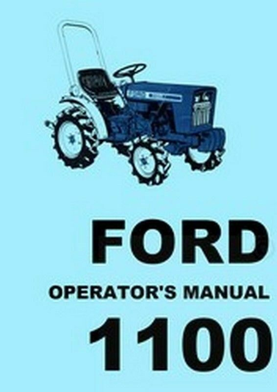 Ford 1100 Tractor Owner Operators Manual