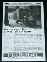 1918 OLD WWI MAGAZINE PRINT AD, FEDERAL TRUCKS, WAR TIME DELIVERY ART WORK!