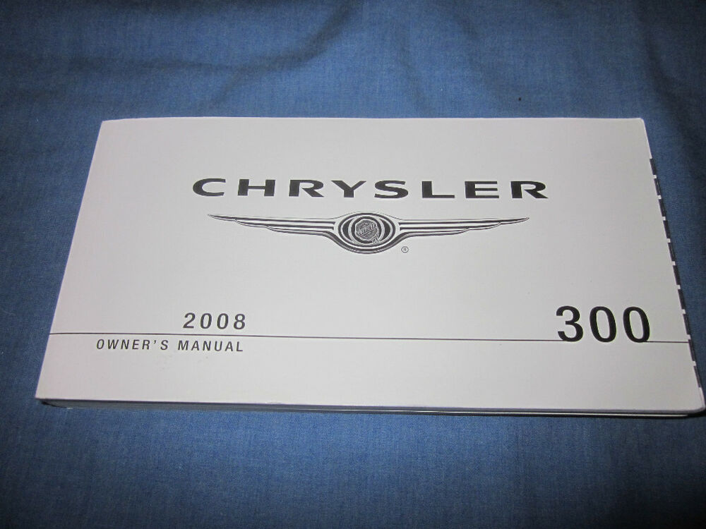 2008 Chrysler 300 Owners Manual Owner U0026 39 S Excellent