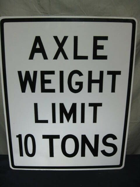 Axle Weight Restrictions : Axle weight limit tons real road traffic street sign