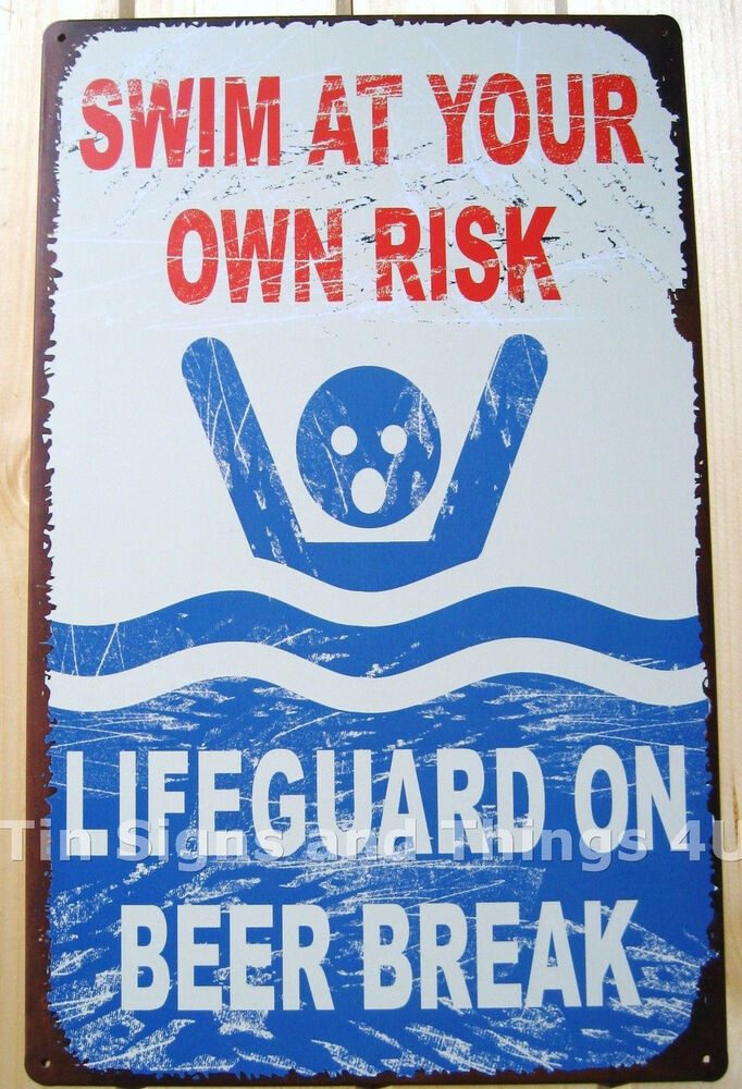 Lifeguard On Beer Break Tin Sign Funny Vtg Metal Pool