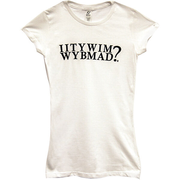 Funny Beer T Shirts For Women IITYWIMWYBMAD? Womens ...