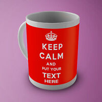 Keep Calm and Carry On Custom Personalised Any Text-Colour Gift Novelty Gift Mug