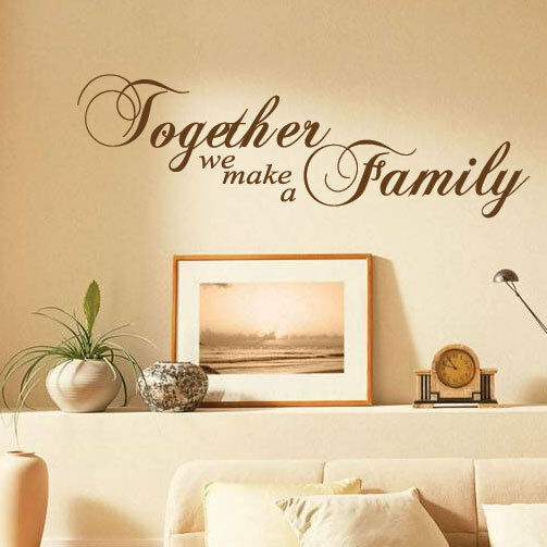 Together We Make A Family Art Wall Quotes / Wall Stickers