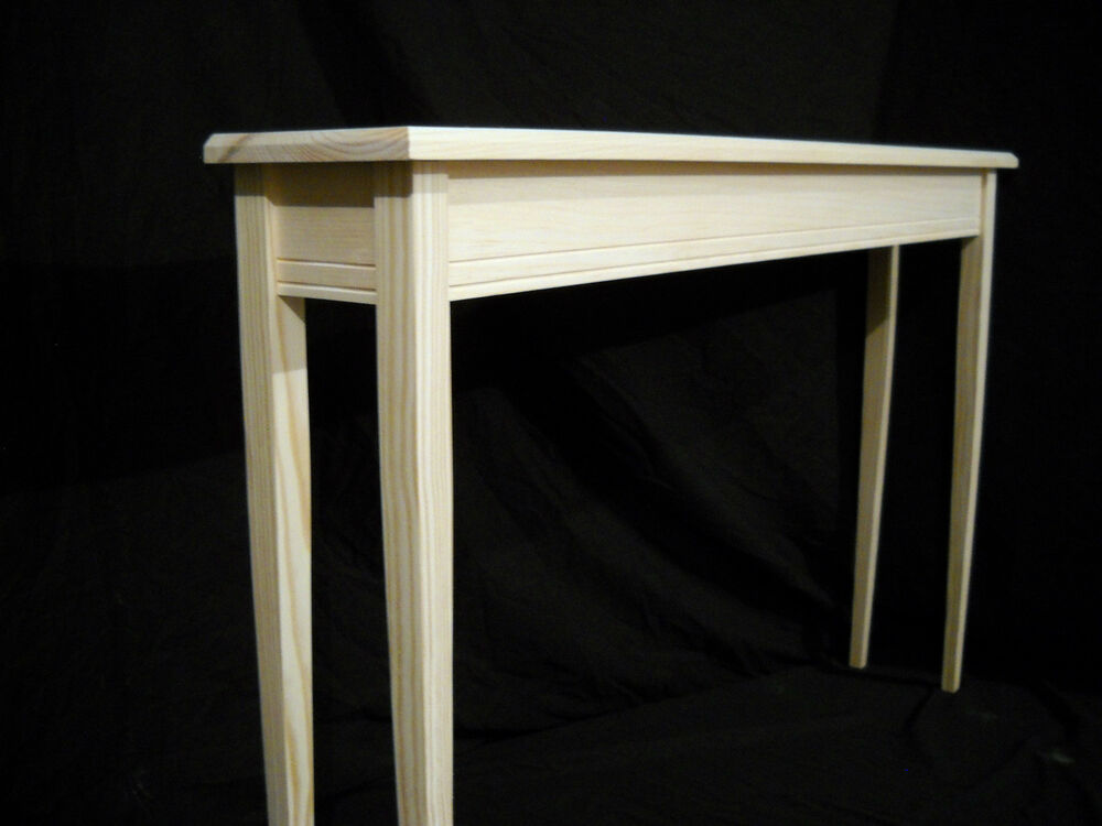 Unfinished 46 narrow console sofa foyer tapered leg for Skinny console table