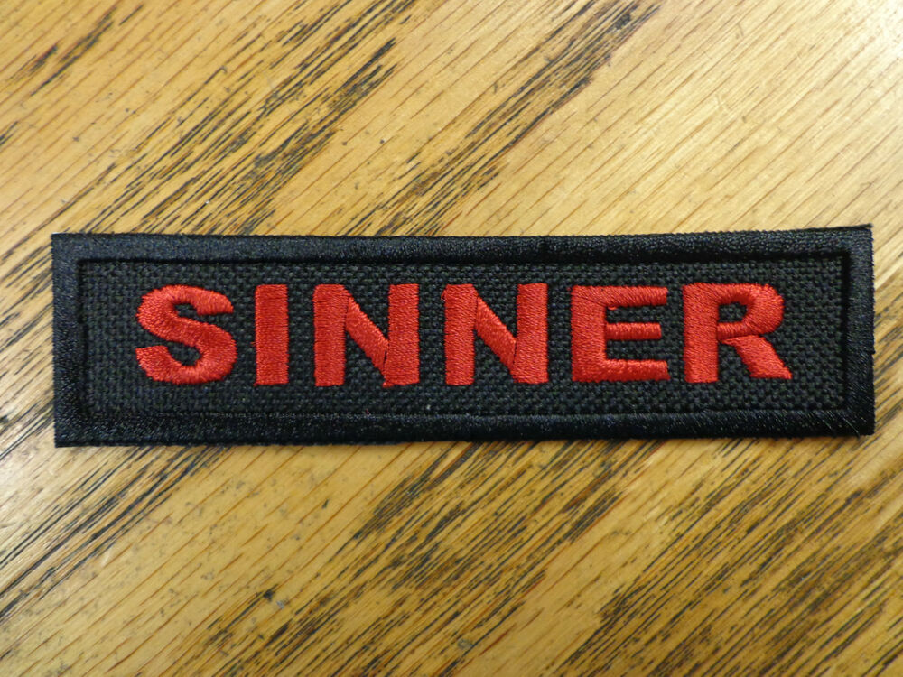 Biker Vest Patches >> Sinner Patch Funny Saying Vest Patch Motorcycle Biker Patch Club Patch MC   eBay