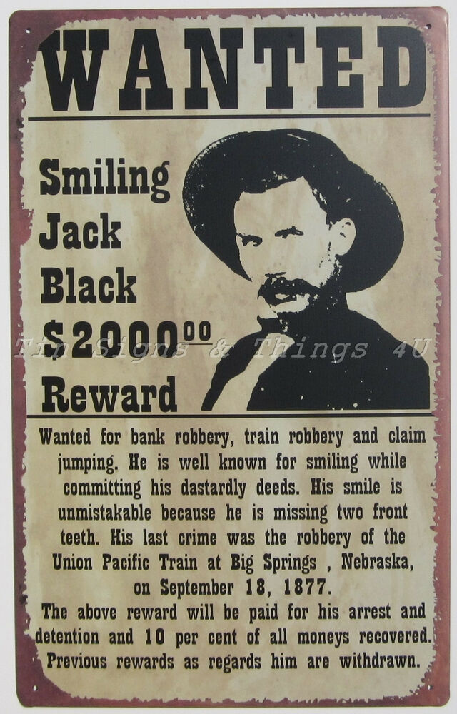 Smiling jack black wanted poster tin sign metal western funny bar wall decor ohw ebay - Wild west funny ...