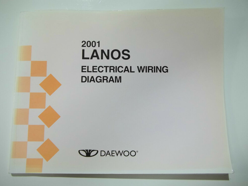 2001 Daewoo Lanos Electrical Wiring Diagram Service Manual