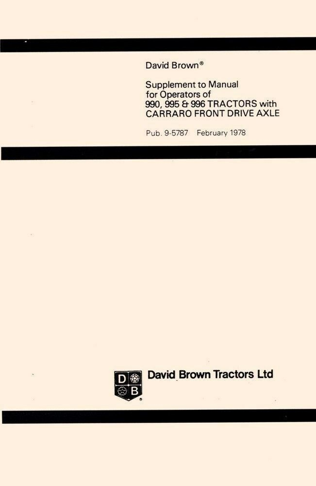 Case David Brown 990 995 996 Carraro Front Axle Supplement Operators Manual