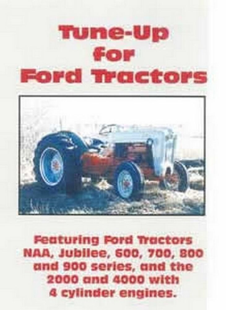 ford naa jubilee        cylinder tractor tuneup tune  dvd ebay