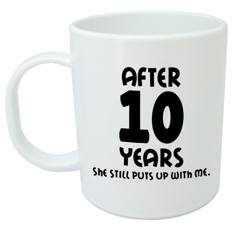 9 Year Wedding Anniversary Gift For Husband : ... Years She Still Mug - 10th wedding anniversary gifts for him, husband