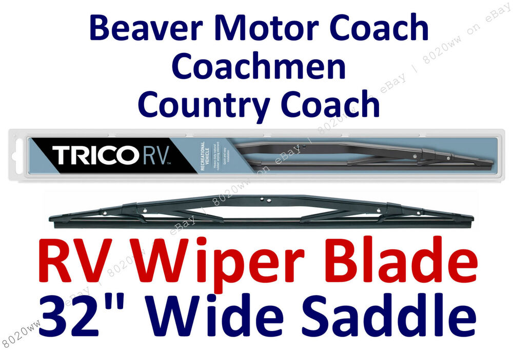 Wiper Blade Beaver Motor Coach Coachmen Country Coach Rv