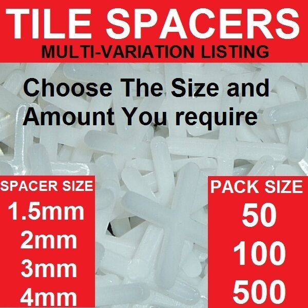 Tile spacers choose your size 1 5 2 3 4mm packs 50 for 10mm floor tile spacers