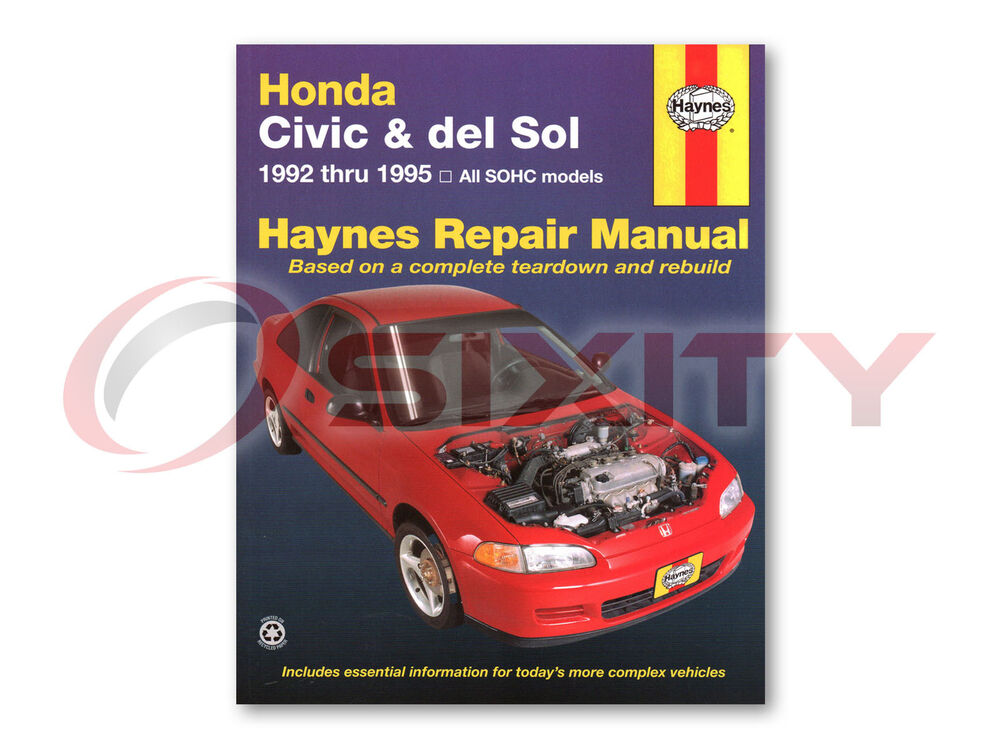 Honda civic del sol haynes repair manual s si vtec shop for Honda car repair