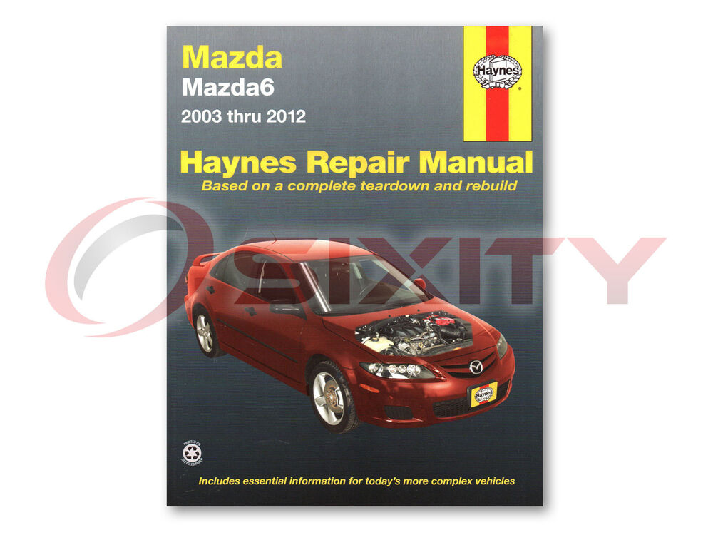 Mazda 6 Haynes Repair Manual I S Mazdaspeed Shop Service