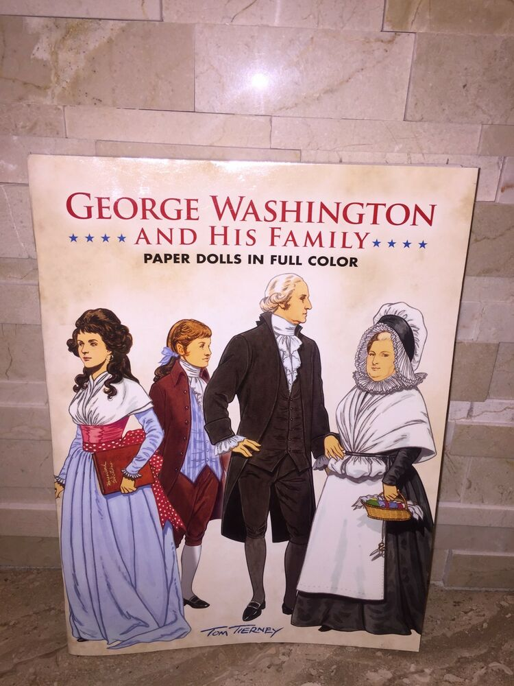 President George Washington And His Family Paper Dolls Ebay