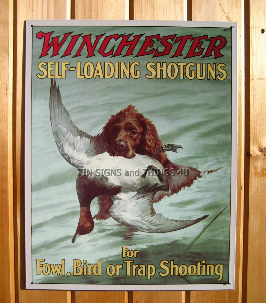 Winchester Shotgun Bird Trap Shoot Tin Sign Duck Retriever