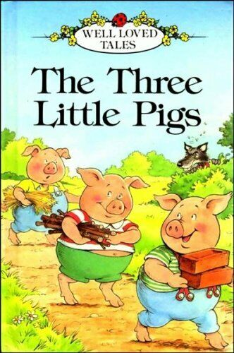 The Three Little Pigs (Ladybird Well-loved Tales ...
