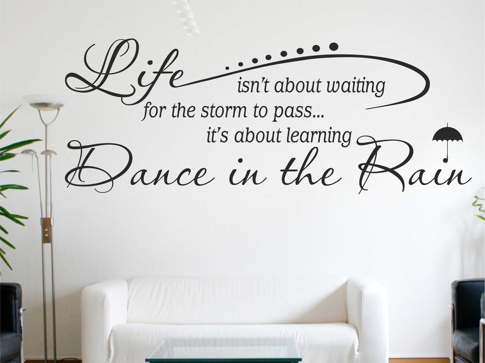 Life Isnt About Waiting For The Storm To Pass Vinyl Wall Sticker Decal Quote C23 Ebay