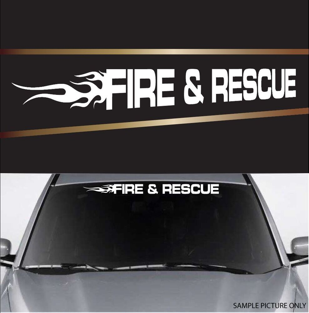 Fire Amp Rescue Windshield Window Banner Decal Car Truck 40