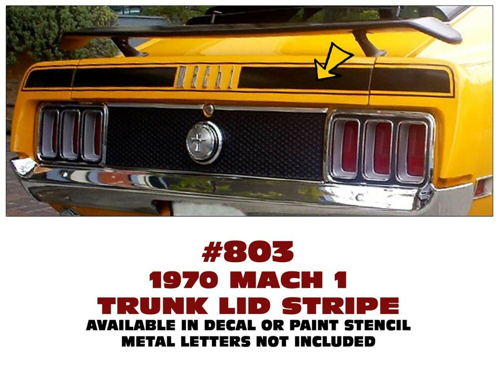 803 1970 ford mustang mach 1 trunk stripe decal or for Telephone mural 1970