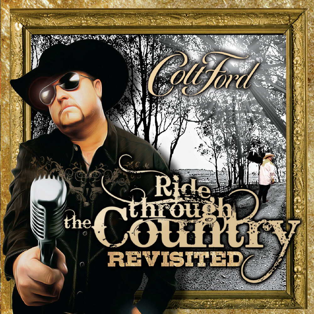colt ford ride through the country revisited cd new brantley gilbert. Cars Review. Best American Auto & Cars Review