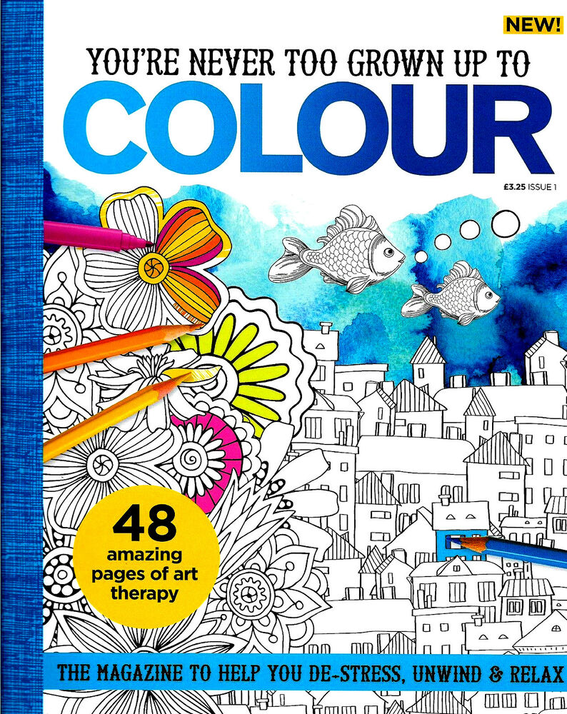 Gr grown up colouring in pages - Colour Magazine Issue 1 Adult Colouring New Mindfulness Anti Stress Craft Ebay