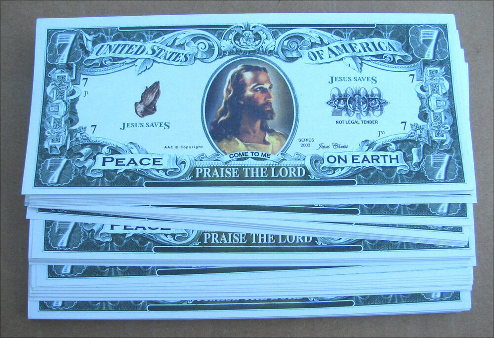 100 Jesus Christ Money Fake Wholesale Lot 7 Dollar Bills