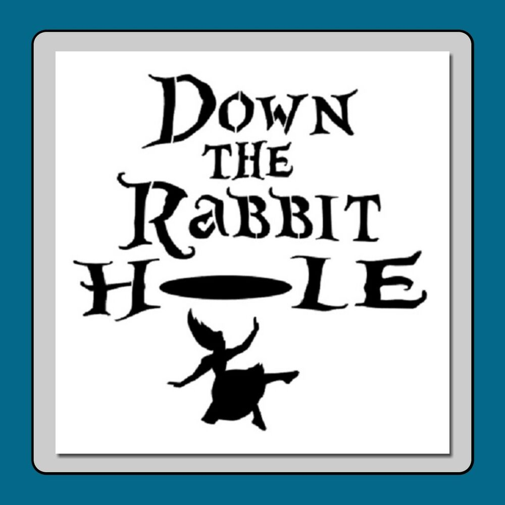 down the rabbit hole essay Deeper and deeper i fell down the rabbit hole many people may think that i'm biting the hand that fed me and that i should be grateful for the opportunity girls next door and playboy afforded me and while i am grateful, it's also clear to me that most people fail to realize that there are two sides to every coin.