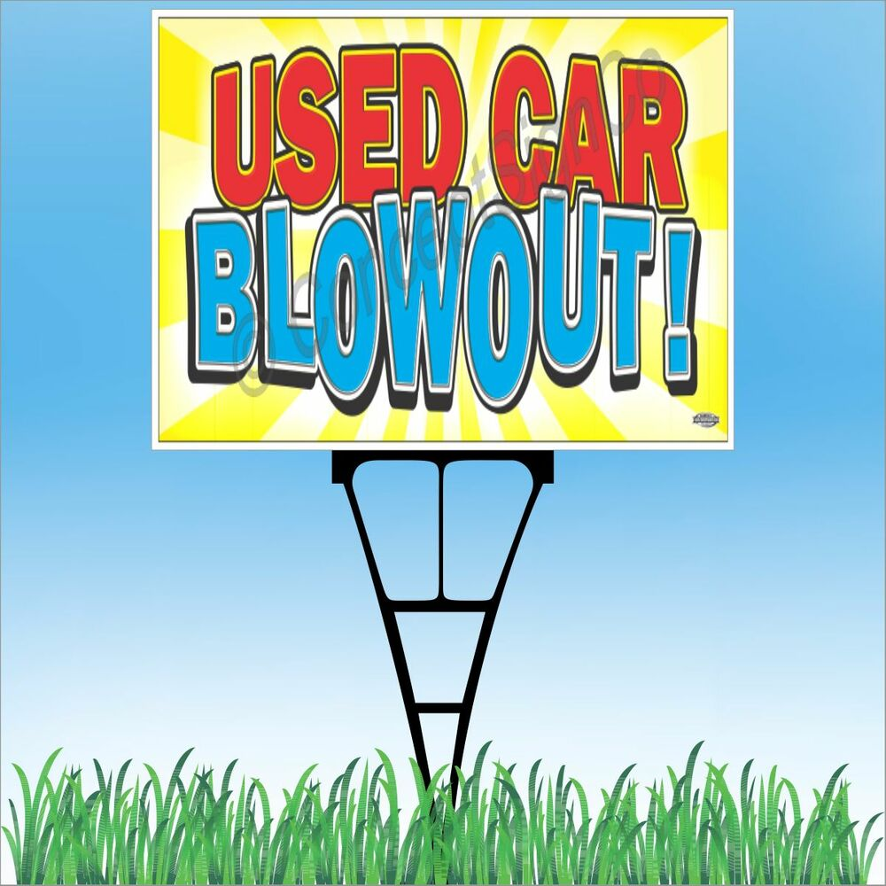 """Used Outdoor Kitchens For Sale: 18""""x24"""" USED CAR BLOWOUT Outdoor Yard Sign & Stake"""