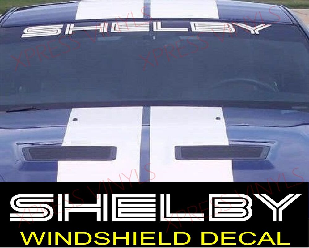 Ford Fusion Parts >> SHELBY Ford Mustang GT Windshield Vinyl Decal Sticker ...