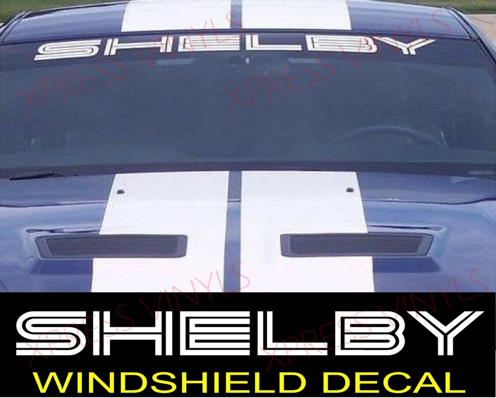 Ford Shelby Truck >> SHELBY Ford Mustang GT Windshield Vinyl Decal Sticker Custom Vehicle Logo WHITE | eBay