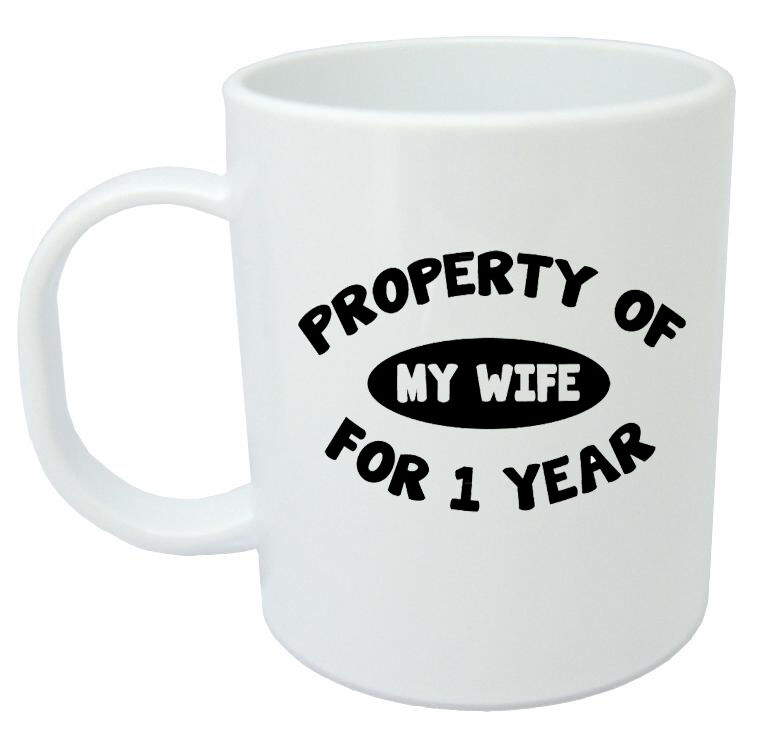 Property Of Wife 1 Year Mug - 1st Wedding Anniversary Gift For Men ...