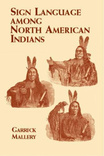 Native American: Sign Language among North American ...