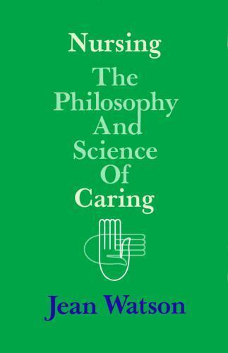 nsg 403 watsons theory of caring To apply jean watson's nursing theory into nursing, nurses need to create a caring, personal relationship with the patient, according to the watson caring science institute and international caritas.