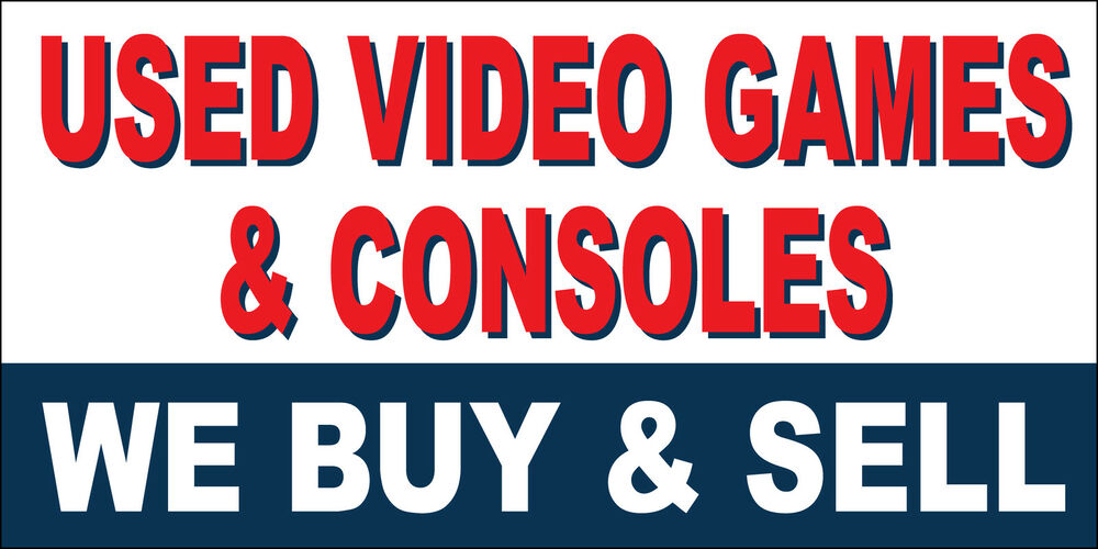 WE BUY SELL USED VIDEO GAMES CONSOLES Vinyl Banner Sign 12\