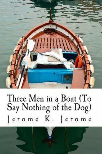 three men in a boat by jerome k jerome essay Three men in a boat (to say nothing of the dog) by jerome k jerome - full audiobook | audiobooks online channel description: the book was intended initially.