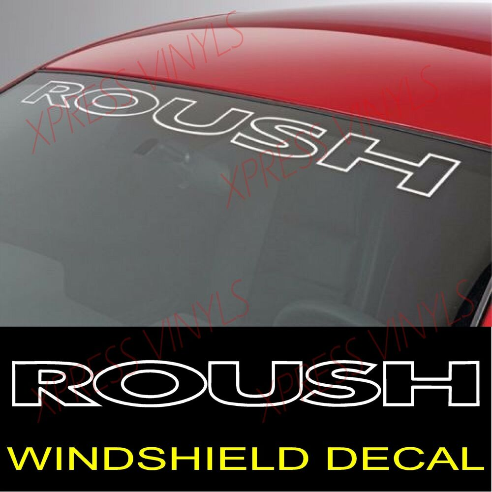 Ford Mustang Roush Windshield Vinyl Decal Sticker Custom