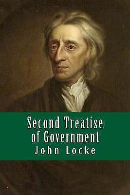 an analysis of the second treatise of government by john locke Jeffrety m gaba, john locke and the meaning of the takings clause, 72 mo   john locke, the second treatise, in two treatises of government .