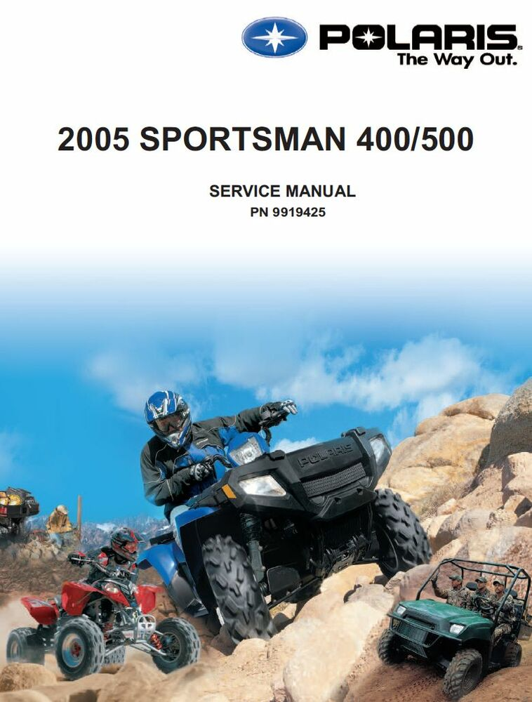 polaris 2005 atv sportsman 400 500 service repair manual. Black Bedroom Furniture Sets. Home Design Ideas