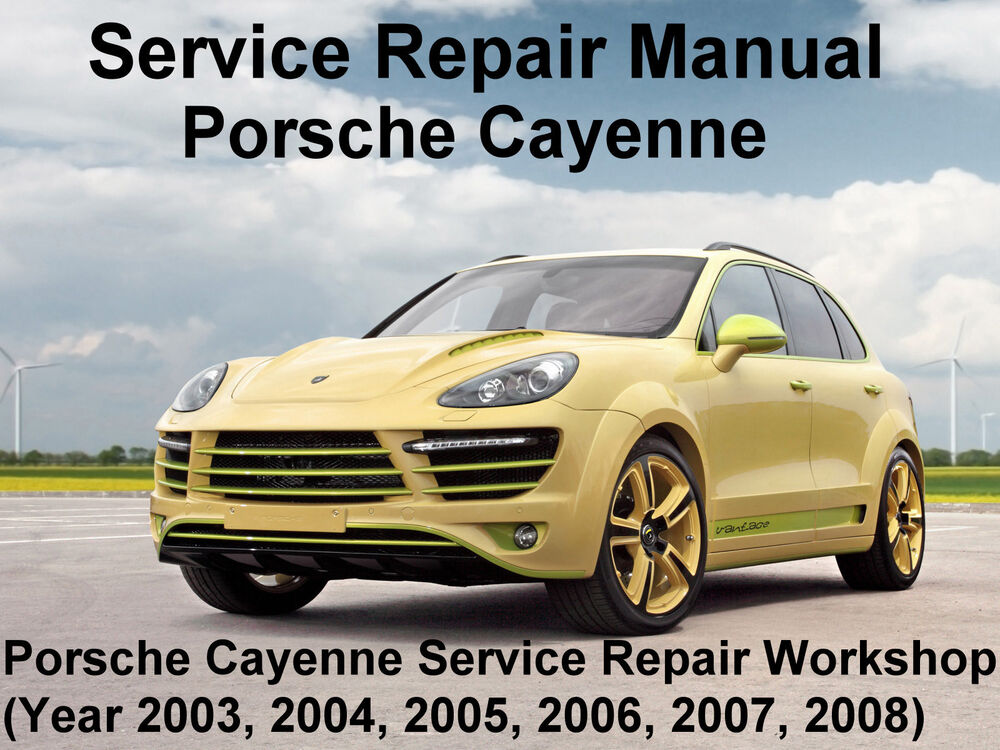 porsche cayenne service repair manual download 2003 2008. Black Bedroom Furniture Sets. Home Design Ideas