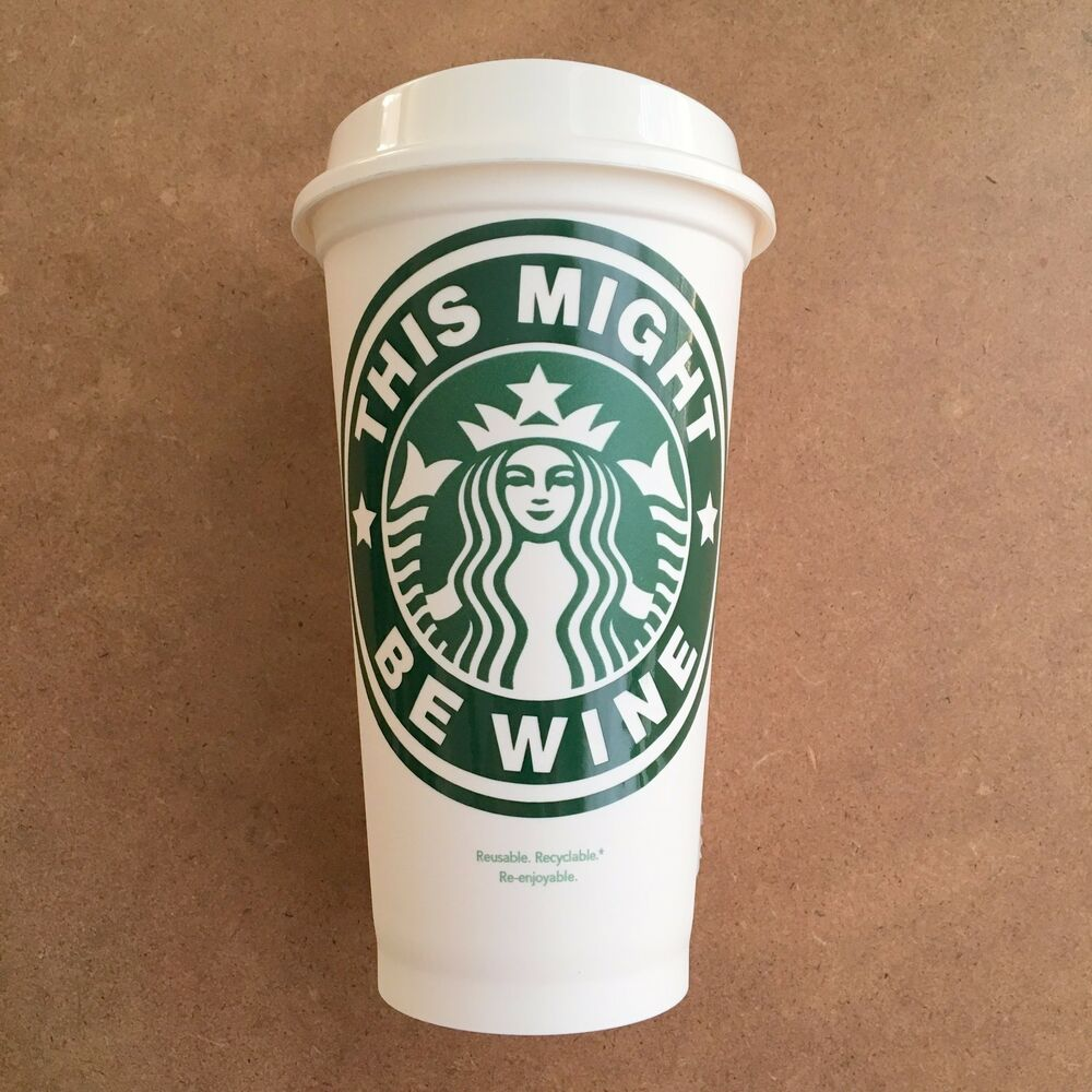This Might Be Wine Diy Funny Starbucks Coffee Cup Decal
